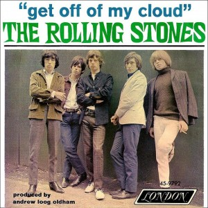 STONES get off my cloud 45