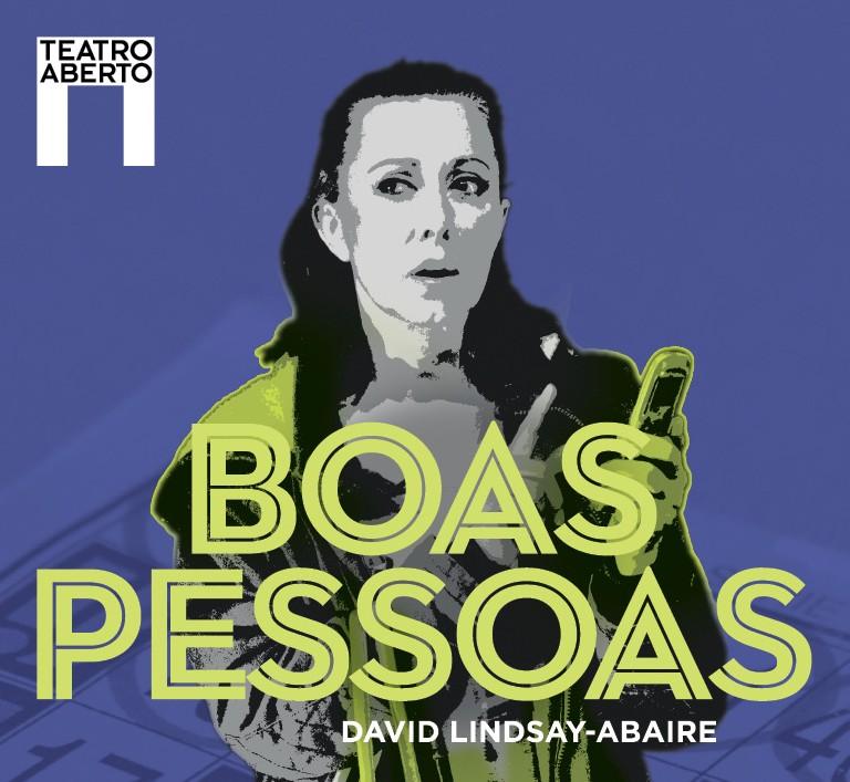 Boas Pessoas de David Lindsay-Abaire, no Teatro Aberto