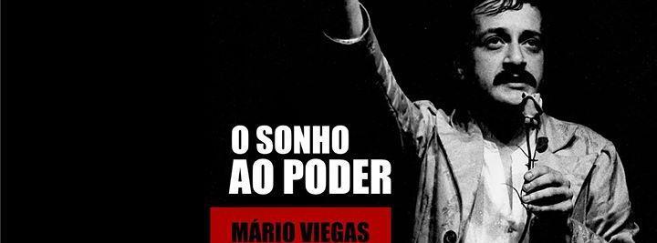 Mário Viegas_o sonho ao poder
