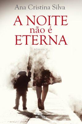 a_noite_nao_e_eterna