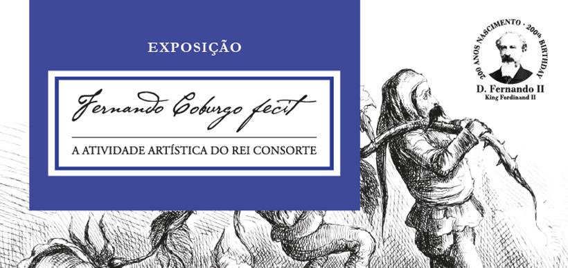 Fernando Coburgo Fecit - A actividade artística do rei consorte | D. Fernando II