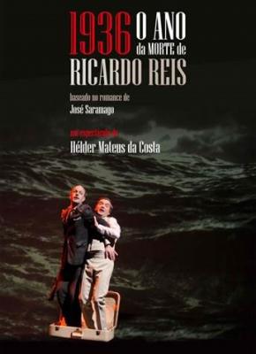 Teatro A Barraca: 1936 o ano da morte de Ricardo Reis