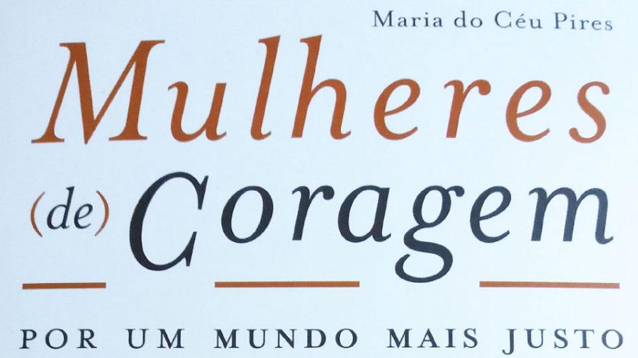 MULHERES (DE) CORAGEM – Por um mundo mais justo