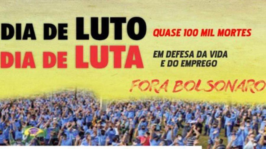 Centrais sindicais promovem hoje (7) o Dia Nacional de Luto e de Luta